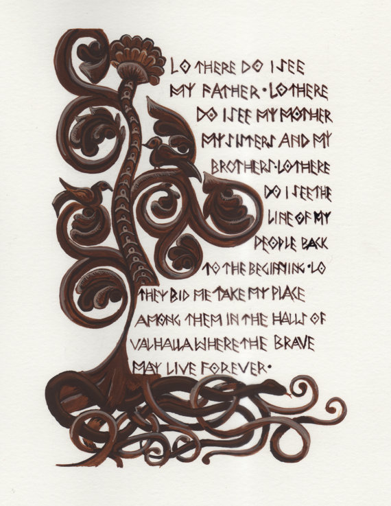 "Remember the movie ""The Thirteenth Warrior""? This print from CurrantThoughts features the Viking prayer used therein."